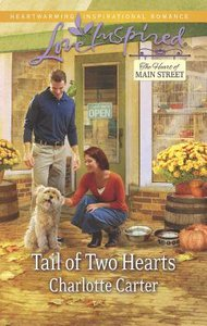 Tail of Two Hearts (The Heart of Main Street) (Love Inspired Series)
