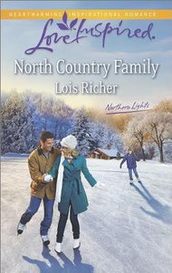 North Country Family (Love Inspired Series)