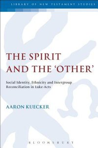 The Spirit and the Other (Library Of New Testament Studies Series)