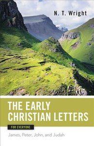 Early Christian Letters For Everyone