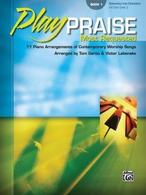 Play Praise #01: Most Requested (Music Book)