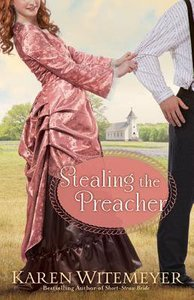 Stealing the Preacher (Brides Of Texas Series)