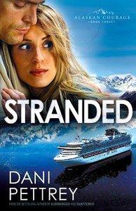 Stranded (#03 in Alaskan Courage Series)