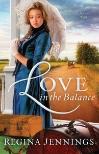 Love in the Balance (#02 in Ladies Of Caldwell County Series)