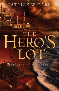 The Heros Lot (#02 in The Staff And The Sword Series)