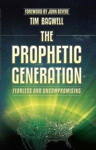 The Prophetic Generation