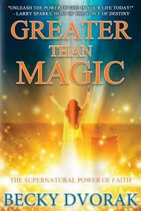 Greater Than Magic