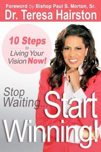 Stop Waiting... Start Winning!