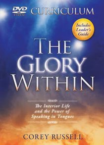 The Glory Within (Dvd Study & Leaders Guide)