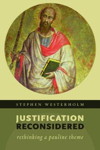 Justification Reconsidered: Rethinking a Pauline Theme