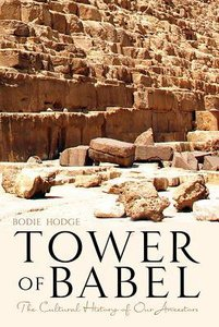 Tower of Babel: The Cultural Heritage of Our Ancestors