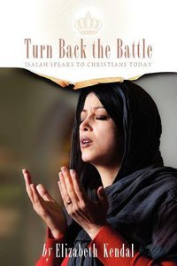 Turn Back the Battle: Isaiah Speaks to Christians Today