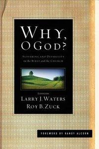 Why, O God?