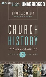 Church History in Plain Language (Unabridged, 17 Cds) (Fourth Edition)