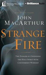 Strange Fire (Unabridged, 8 Cds)