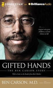 Gifted Hands: The Ben Carson Story (Unabridged, 6 Cds)