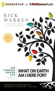 The Purpose Driven Life (Unabridged, 9 CDS) (The Purpose Driven Life Series)