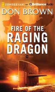 Fire of the Raging Dragon (Unabridged, 12 CDS) (#02 in Pacific Rim Audio Series)