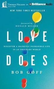 Love Does (Unabridged, 5 Cds)