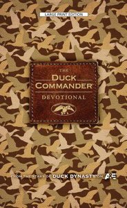 The Duck Commander Devotional (Large Print)