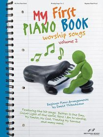 My First Piano Book, Volume 2: Worship Songs