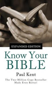 Know Your Bible (Expanded Edition)
