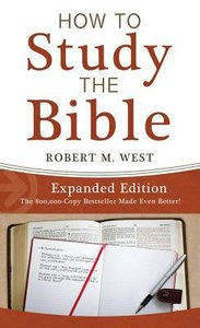 How to Study the Bible (Expanded Edition)