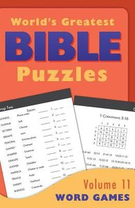 Word Games (#11 in Worlds Greatest Bible Puzzles Series)
