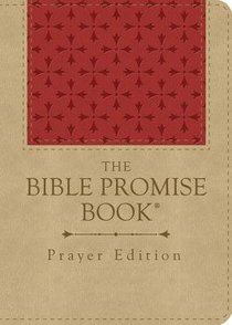 The Bible Promise Book Prayer Edition (Red/tan)