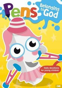Belonging to God (Pens Daily Devotions For Small People Series)