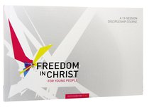 Freedom in Christ For Young People: 11-14 Workbook (Freedom In Christ Course)
