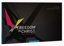 Freedom in Christ For Young People: 15-18 Workbook (Freedom In Christ Course)