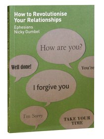 How to Revolutionise Your Relationships (Alpha Course)