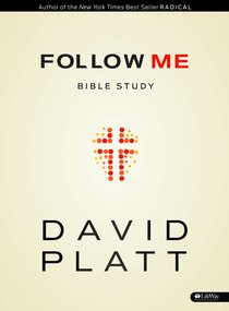 Follow Me (Bible Study Member Book)