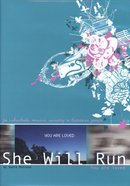 You Are Loved (She Will Run Series)