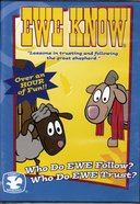 Who Do Ewe Follow?/Who Do Ewe Trust? (Ewe Know Series)