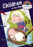 Children in the Bible (Rainbow Colouring Book Series)