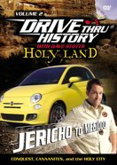 Holy Land - From Jericho to Meggido (Drive Thru History Visual Series)