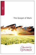 NIV Christianity Explored: Gospel Of Mark