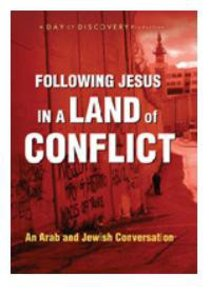 Following Jesus in a Land of Conflict