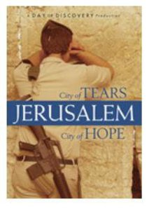 Jerusalem - City of Tears, City of Hope
