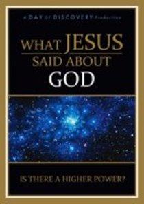 What Jesus Said About God (30 Mins)