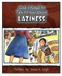 Laziness (God, I Need To Talk To You About Series)