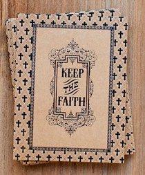 Everyday Notes: Keep the Faith, Galatians 2:20