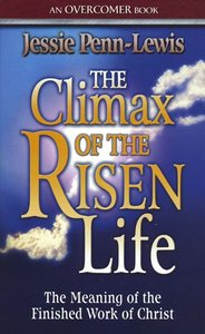 The Climax of the Risen Life