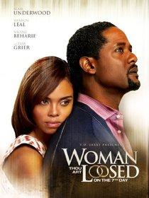 Woman Thou Art Loosed: On the 7th Day
