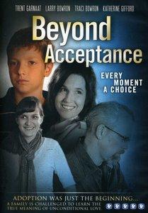 Beyond Acceptance (95 Mins)