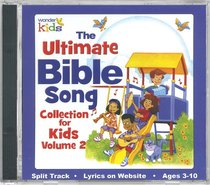 The Ultimate Bible Song Collection For Kids Volume 2