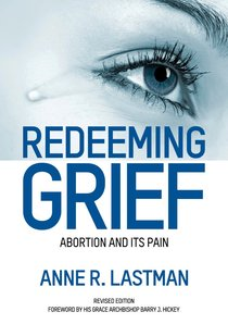 Redeeming Grief: Abortion and Its Pain