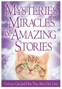Mysteries, Miracles and Amazing Stories